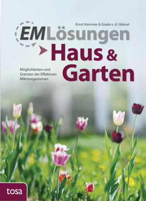 EM Lösungen: Haus und Garten