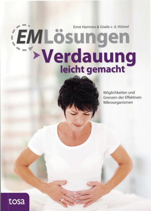 EM-Lösungen: Verdauung leicht gemacht