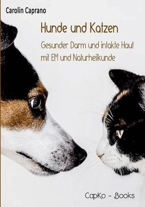 Hunde und Katzen - gesunder Darm und intakte Haut mit EM