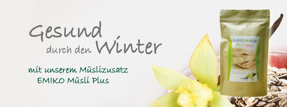 Gesund durch den Winter mit EMIKO Müsli Plus